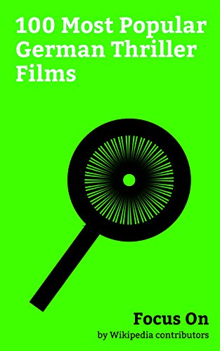 Focus On: 100 Most Popular German Thriller Films: A Cure for