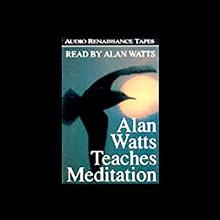 Alan Watts Teaches Meditation audiobook cover art