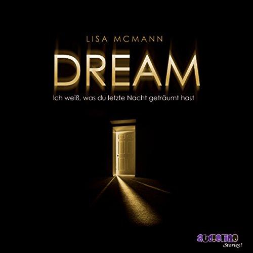 Dream (Ich weiß, was du letzte Nacht geträumt hast 2) Titelbild