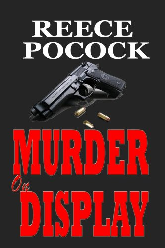 Book: MURDER on DISPLAY by Reece Pocock
