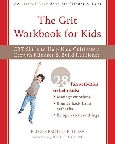 The Grit Workbook for Kids CBT Skills to Help Kids Cultivate a Growth Mindset and Build Resilience product image