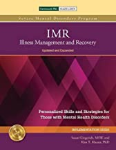 IMR: Illness Management and Recovery Implementation Guide: Personalized Skills and Strategies for Those with Mental Health...