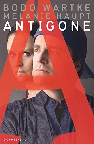 Antigone - Bodo Wartke und Melanie Haupt Live im Staddtheater Fürth [2 DVDs]