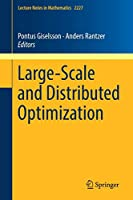 Large-Scale and Distributed Optimization (Lecture Notes in Mathematics)