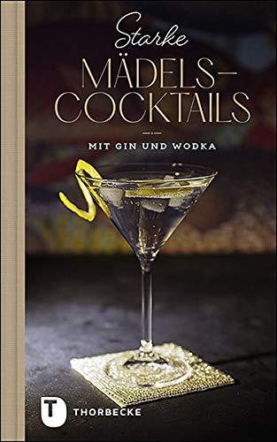 Starke Mädels-Cocktails: mit Gin & Wodka