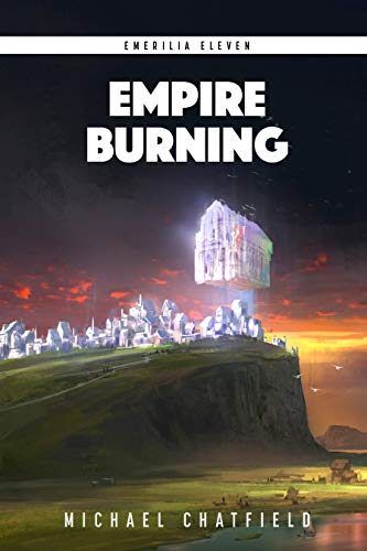 Empire Burning: A LitRPG Fantasy Series (Emerilia Book 11) (English Edition)