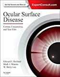 Ocular Surface Disease: Cornea, Conjunctiva and Tear Film: Expert Consult - Online and Print