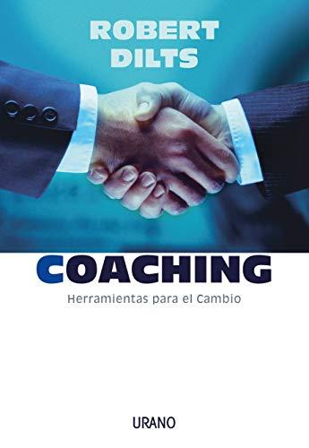Coaching: herramientas para el cambio (Crecimiento personal)