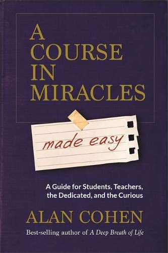 Price comparison product image A Course in Miracles Made Easy: Mastering the Journey from Fear to Love