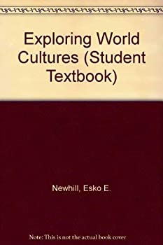 Hardcover Exploring World Cultures (Student Textbook) Book
