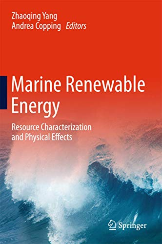 Marine Renewable Energy: Resource Characterization and Physical Effects