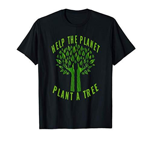 Aidez la planète à planter un arbre Journée de la tonnelle T-Shirt