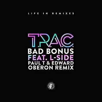 Bad Bonus (Paul T & Edward Oberon Remix)