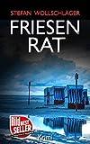 Friesenrat: Ostfriesen-Krimi (Diederike Dirks ermittelt 8)
