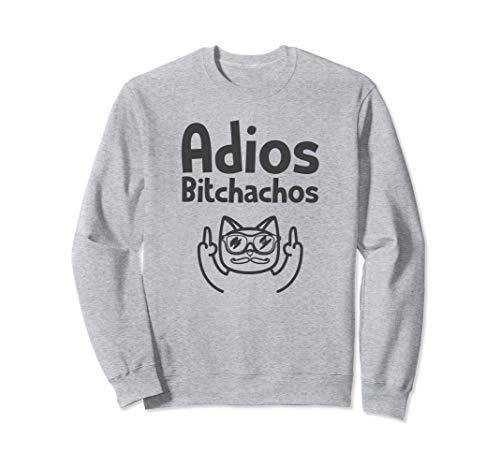 Adios Bitchachos Tshirt Cinco De Mayo Cat Middle Finger Sweatshirt
