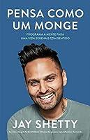 Pensa como um monge (Portuguese Edition)