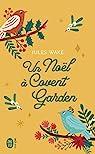 Un Noël à Covent Garden par Wake