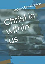 Christ is within us