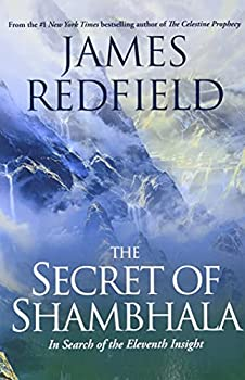 Paperback The Secret of Shambhala: In Search of the Eleventh Insight Book