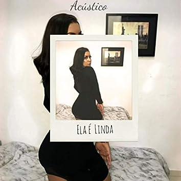 Ela É Linda (Acústico)