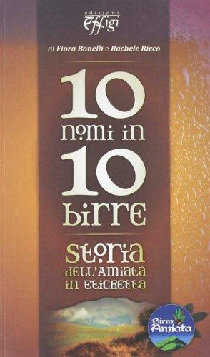 10 nomi in 10 birre. Storia dell'Amiata in etichetta