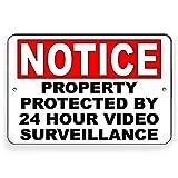 CDYSKJCO Señal de advertencia de metal con advertencia de propiedad protegida por 24 horas de videovigilancia para garaje, motel, parque, carretera, área pública