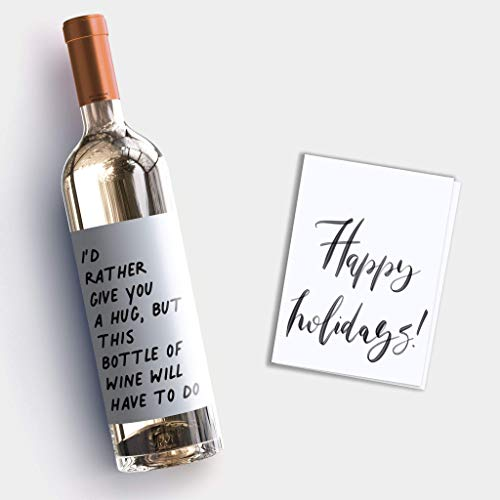 Covid Christmas Gift - I'd Rather Give You a Hug Social Distance Wine Sticker + Happy Holidays Greeting Card - Made in USA by RitzyRose