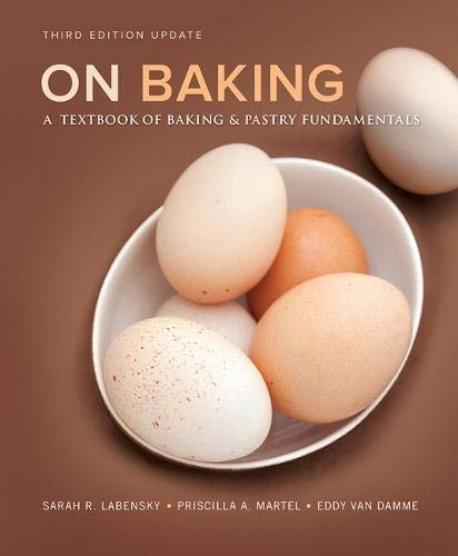 On Baking (Update): A Textbook of Baking and Pastry Fundamentals