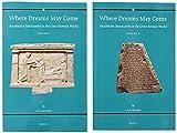 Where Dreams May Come (2 vol. set) Incubation Sanctuaries in the Greco-Roman World (Religions in the Graeco-Roman World)