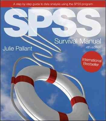 SPSS Survival Manual: A step by step guide to data analysis using SPSS, 4th Edition