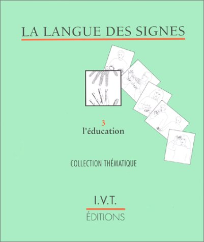 La langue des signes : L'éducation