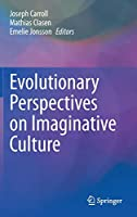 Evolutionary Perspectives on Imaginative Culture