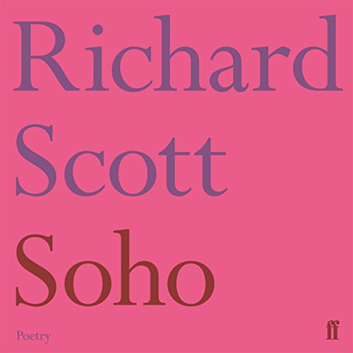 Soho                   By:                                                                                                                                 Richard Scott                               Narrated by:                                                                                                                                 Richard Scott                      Length: 1 hr and 18 mins     Not rated yet     Overall 0.0