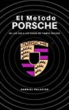 El Metodo Porsche: De los 25$ a los 5000$ En Tiempo Record