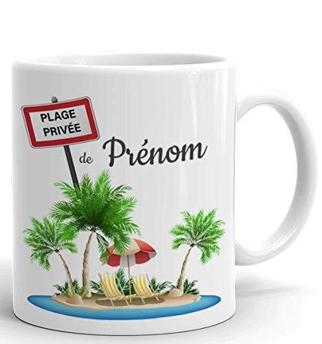 Tasse Mug Personnalisable Prénom - Plage Privée De 'Prénom'- Cadeau à Personnaliser Femme Homme Maman Papa Anniversaire Fête Original