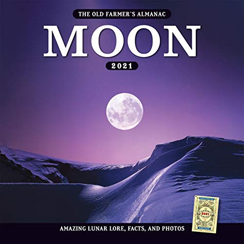 The 2021 Old Farmer's Almanac Moon Calendar