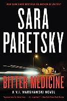 Bitter Medicine (V.I. Warshawski Novels)