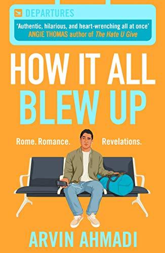 How It All Blew Up (English Edition) eBook: Ahmadi, Arvin: Amazon ...