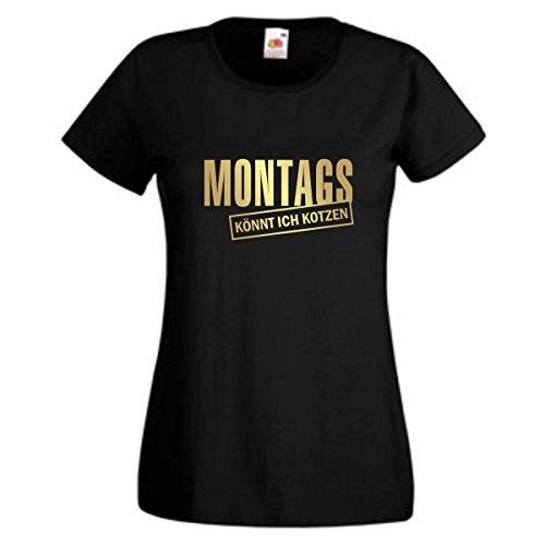 Fun T-Shirt Montags könnt ich Kotzen Damen Spaß Sprücheshirt Girlie Humor Funshirt Frauen Spaß (GO169) XL