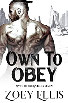 Own To Obey  Myth of Omega Book 7