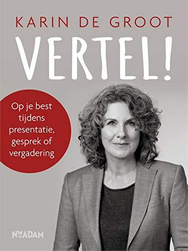 Vertel! (Dutch Edition)