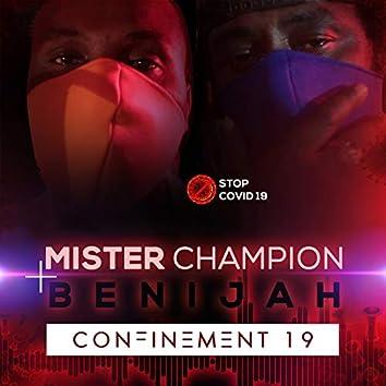 Confinement 19 (feat. Benijah)