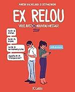 Ex Relou - Vous avez un message de Martin Bachelard