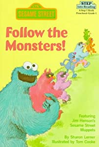 Follow the Monsters! (Step into Reading)