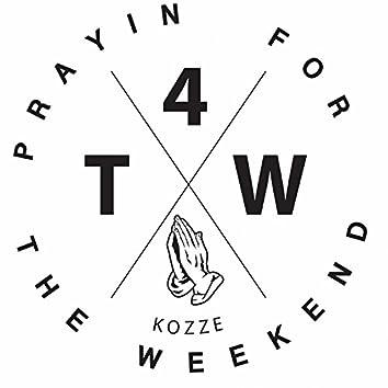 Prayin' for the Weekend - Single