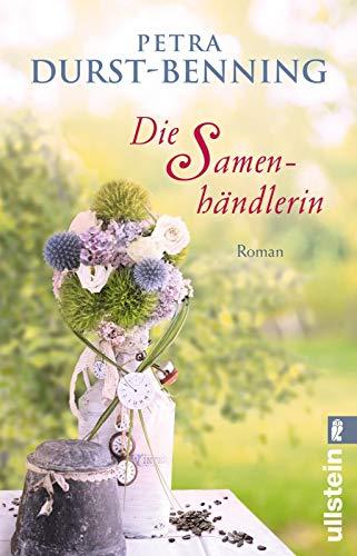 Die Samenhändlerin: Roman (Die Samenhändlerin-Saga, Band 1)
