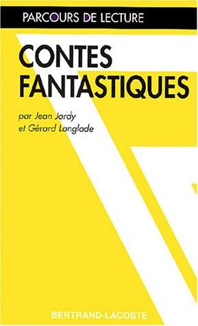 Contes fantastiques (groupement de texte) (Parcours Lecture)