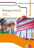 Orange Line 2: Workbook mit Audio-CD Klasse 6 (Orange Line. Ausgabe ab 2014) -