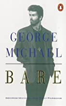 Bare: George Michael, His Own Story