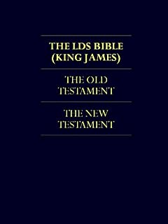 THE BIBLE - LDS Church Authorized KJV Translation (ILLUSTRATED) LDS Scriptures The Bible Complete KING JAMES VERSION & THE WENTWORTH LETTER BY JOSEPH SMITH ...   Excluding The Triple Combination Book 1)